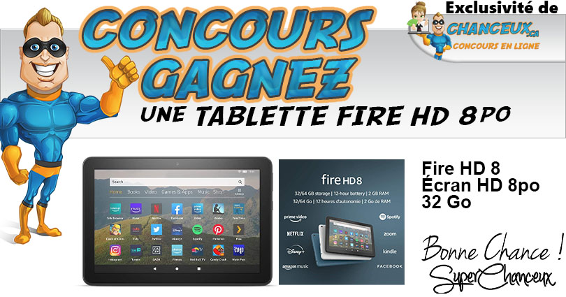 CONCOURS EXCLUSIF - Concours Tablette FIRE HD 8 - 32 Go